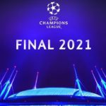 Где пройдет финал Лиги чемпионов 2021
